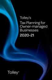 Tolley's Tax Planning for Owner-managed Businesses 2020-21 (Part of the Tolley's Tax Planning Series) cover