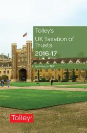Tolley's UK Taxation of Trusts 2016-2017 cover