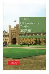 Tolley's UK Taxation of Trusts 2017-2018 cover