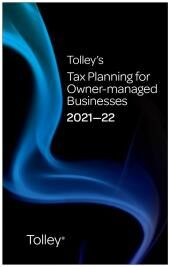 Tolley's Tax Planning for Owner-managed Businesses 2021-22 (Part of the Tolley's Tax Planning Series) cover