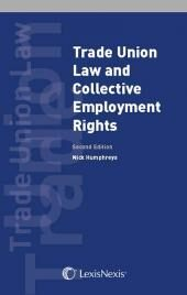 Trade Union Law and Collective Employment Rights Second edition cover