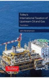 Tolley's International Taxation of Upstream Oil and Gas Third edition cover