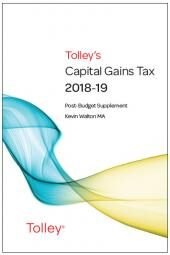 Tolley's Capital Gains Tax 2018-19 Budget Edition & Main Annual cover