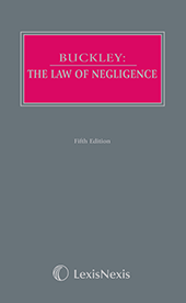 Buckley: The Law of Negligence and Nuisance Fifth edition (Part of the Butterworths Common Law Series) img