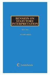 Bennion on Statutory Interpretation Seventh edition cover