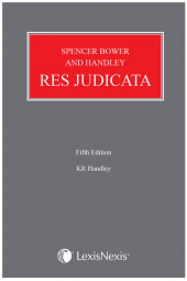 Spencer Bower and Handley: Res Judicata Fifth edition cover