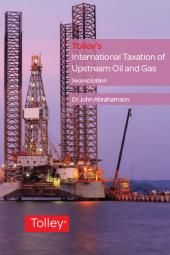 Tolley's International Taxation of Upstream Oil and Gas Second edition cover