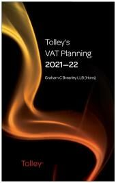Tolley's VAT Planning 2021-22 (Part of the Tolley's Tax Planning Series) cover