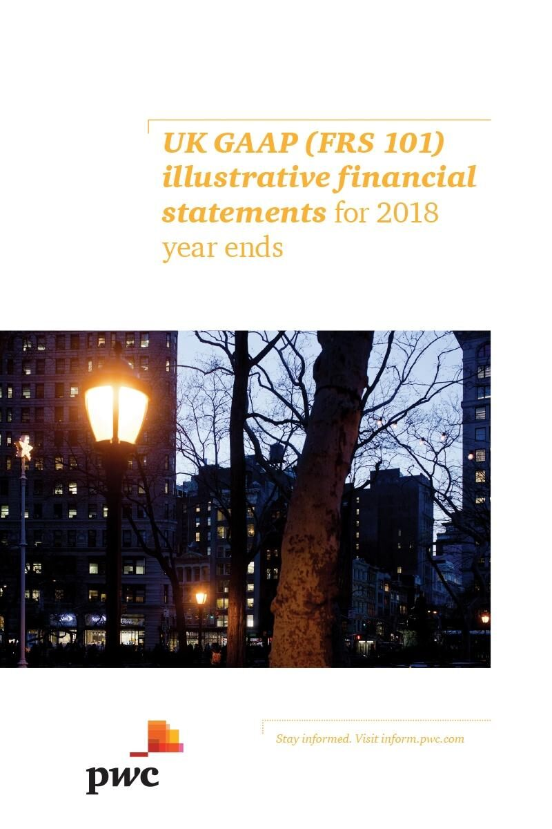 UK GAAP (FRS 101) illustrative financial statements for 2018 year ends