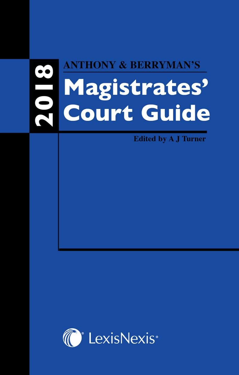 Anthony and berrymans magistrates court guide 2018 lexisnexis uk anthony and berrymans magistrates court guide 2018 fandeluxe Gallery