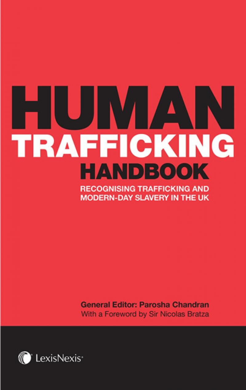 human trafficking handbook recognising trafficking and modern  human trafficking handbook recognising trafficking and modern day slavery in the uk lexisnexis uk