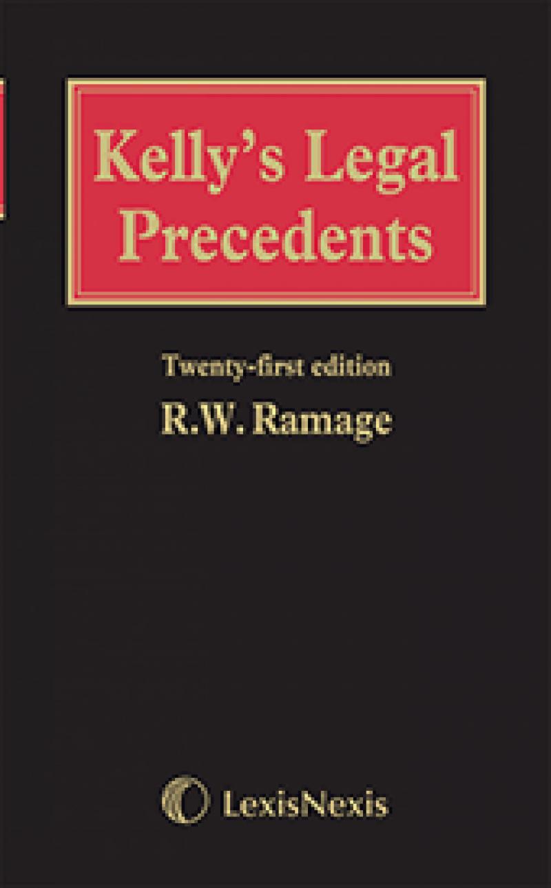 Kelly\'s Legal Precedents 21st edition | LexisNexis UK