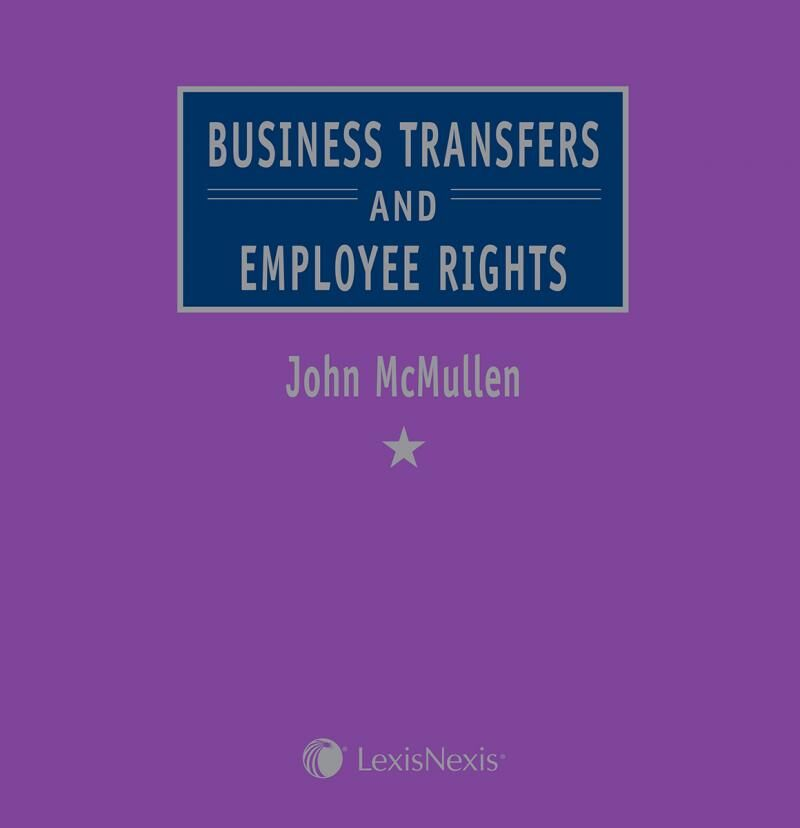 McMullen Business Transfers And Employee Rights LexisNexis UK