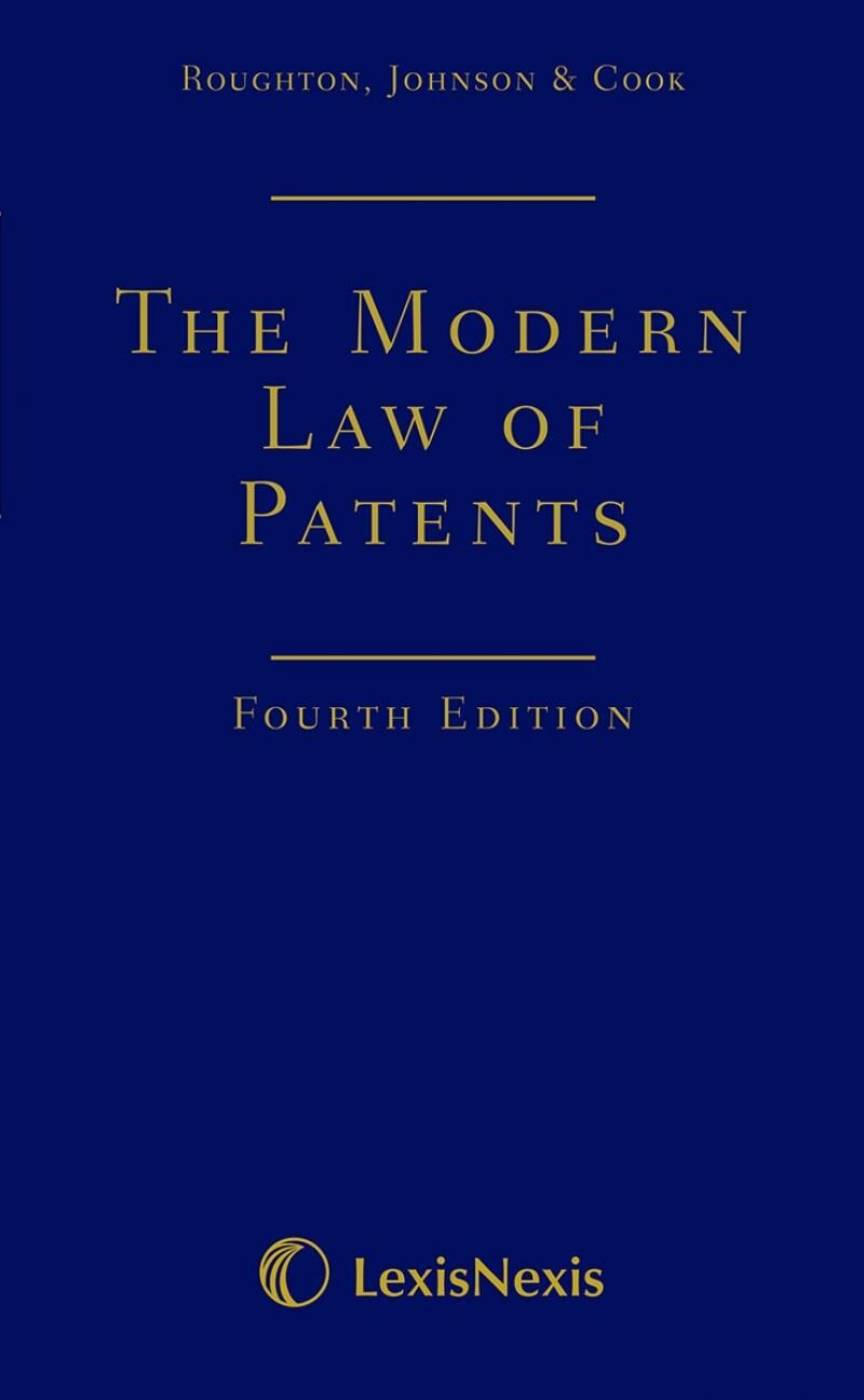 The Modern Law of Patents Fourth edition