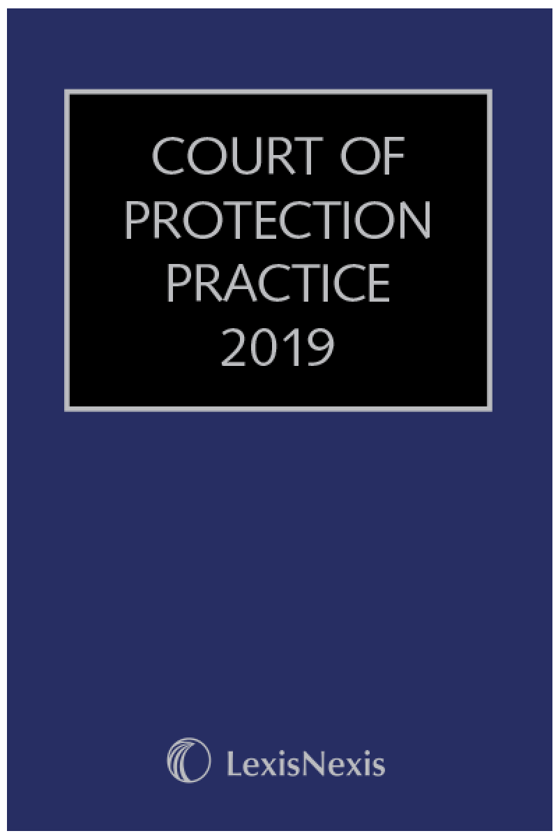 Court of Protection Practice (with CD-ROM) 2019