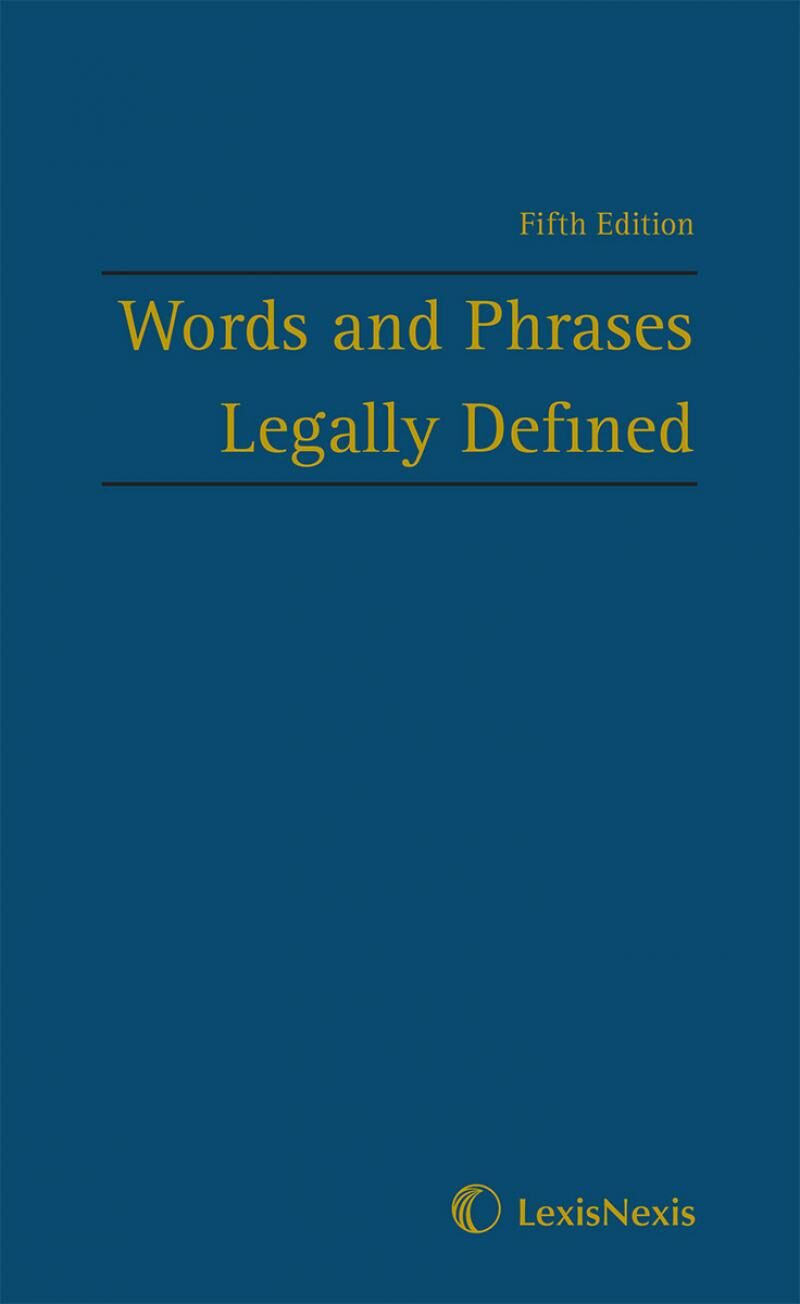 Words and Phrases Legally Defined Fifth edition